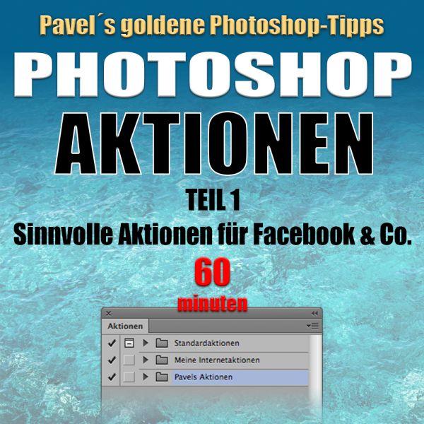 Photoshop Aktionen 1