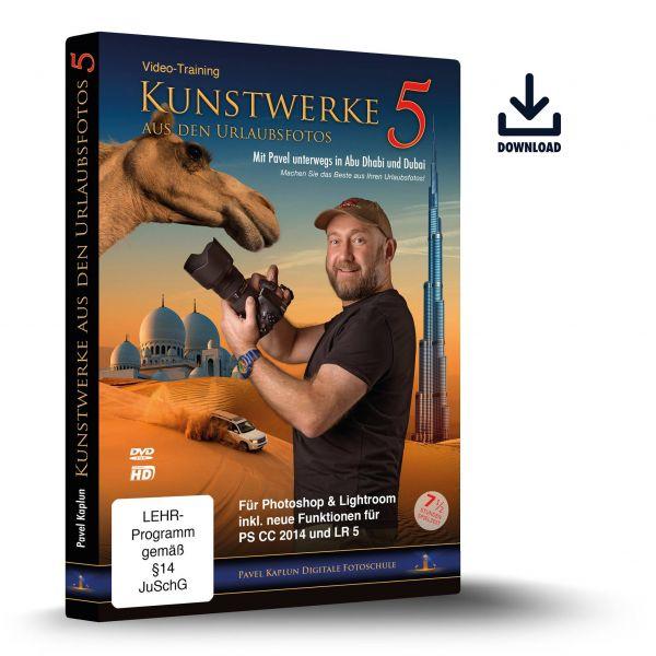 Kunstwerke aus den Urlaubsfotos 5 (Download-DVD)