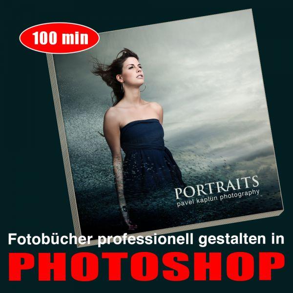 Fotobücher professionell gestalten in Photoshop