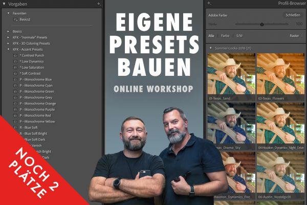 Online Workshop: Eigene Presets (Lr & PS) bauen - 21./22.06. (2 x 2h)