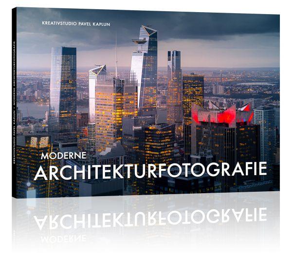 Moderne Architekturfotografie - das Referenzwerk