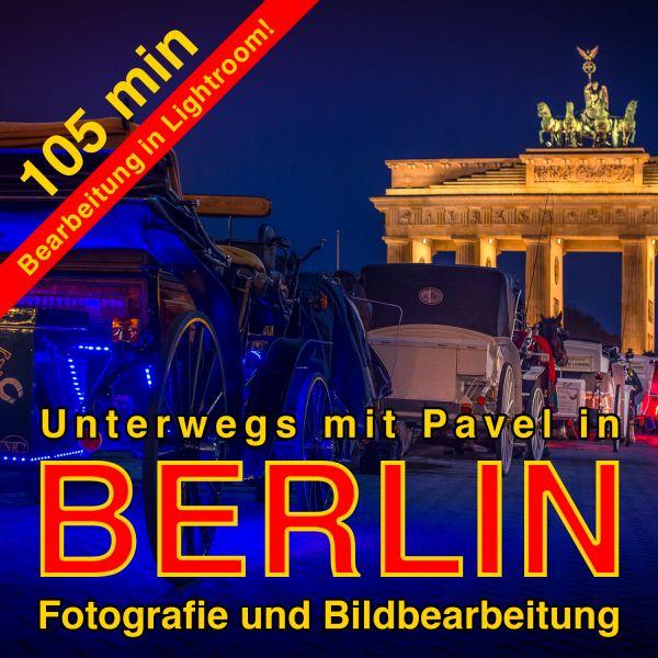 Unterwegs mit Pavel: Berlin