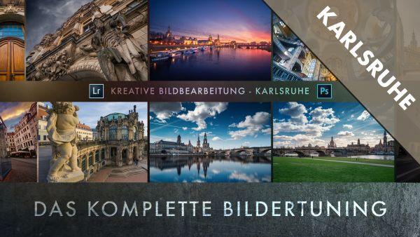 Kreative Bildbearbeitung in LR und PS - Karlsruhe - 27.10.18