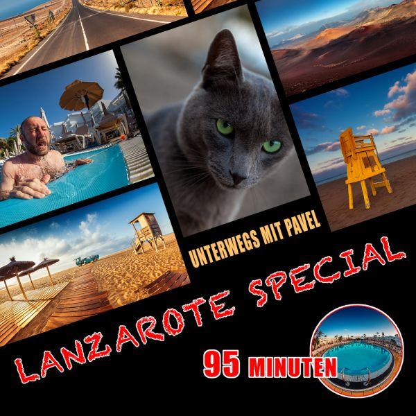 Unterwegs mit Pavel: Lanzarote Special