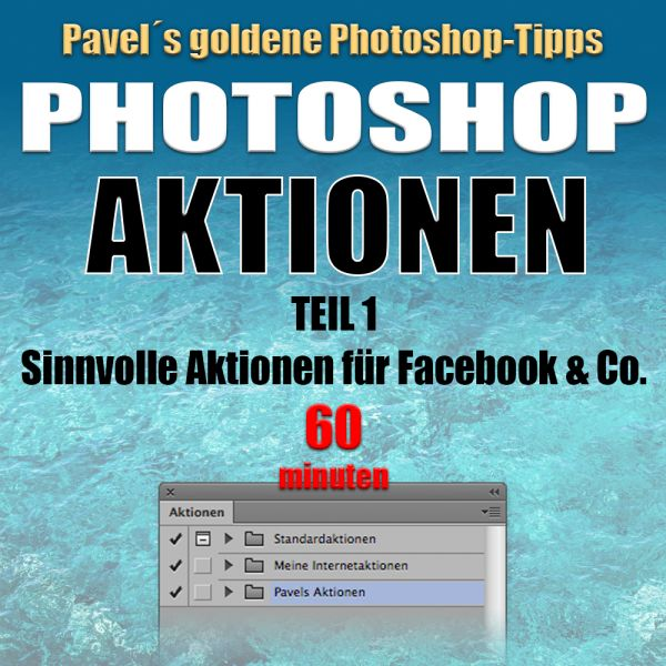 Photoshop Aktionen 1