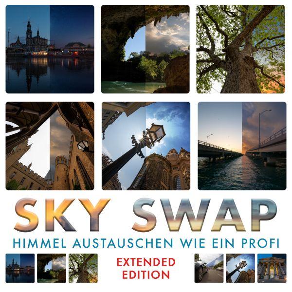 Sky Swap - Himmel austauschen wie ein Profi