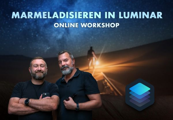 Online Workshop: Marmeladisieren in Luminar 4 (2 x 2h) - 31.8./1.9.20