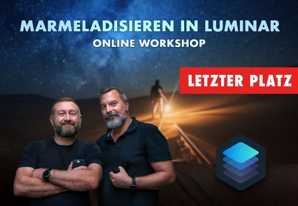Online Workshop: Marmeladisieren in Luminar 4 (2 x 2h) - 15./16. Juni 2020