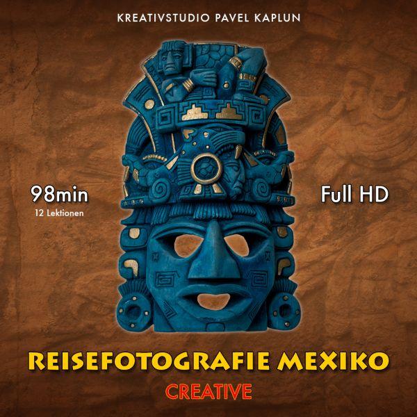 Reisefotografie Mexiko - Creative